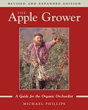 The Apple Grower: A Guide for the Organic Orchardist by Michael Phillips -- click for book summary
