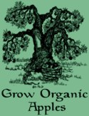 Holistic Orchardist Network: GrowOrganicApples.com -- click for more on Organic Orcharding